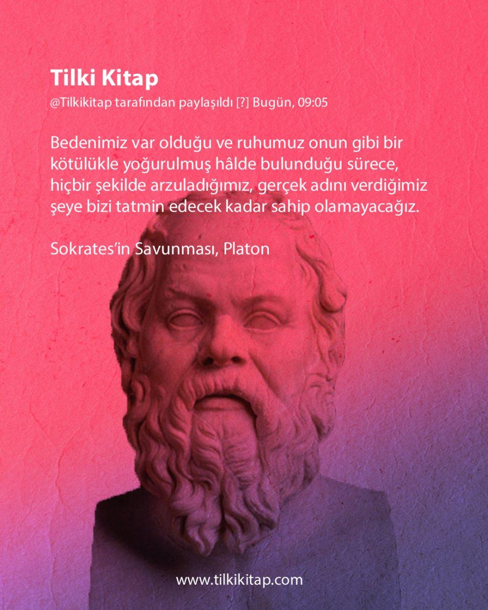 Sokrates`in Savunması, Sokrates`in Savunması Platon, Platon, Sokrates, Filozof, Filozof Sokrates, Tilki Kitap, Tilki Kitap Yayınevi, Alıntı, Sokrates