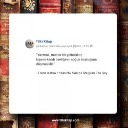 Franz Kafka, Franz Kafka Milena`ya Mektuplar, Franz Kafka Sözleri, Franz Kafka Aforizmalar, Franz Kafka Dava, Franz Kafka Ceza Sömürgesi, Franz Kafka