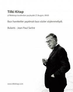 Jean Paul Sartre, Jean Paul Sartre Yıkılış, Jean Paul Sartre Bulantı, Jean Paul Sartre Sözcükler, Jean Paul Sartre Akıl Çağı,  Jean Paul Sartre Varolu